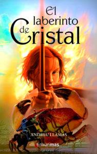 El Laberinto de Cristal de Andreu Llamas