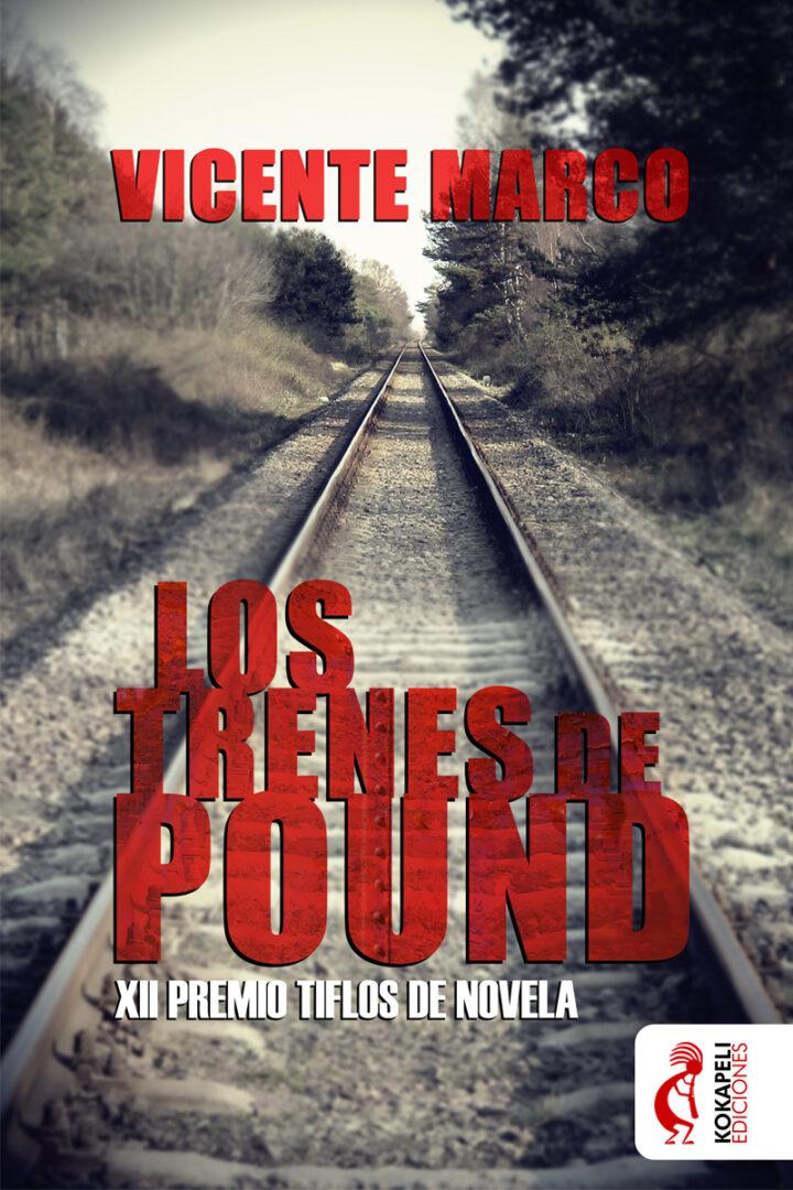 Diseño Cubierta Los trenes de Pound - Kokapeli Ediciones | Pablo Uría Ilustrador
