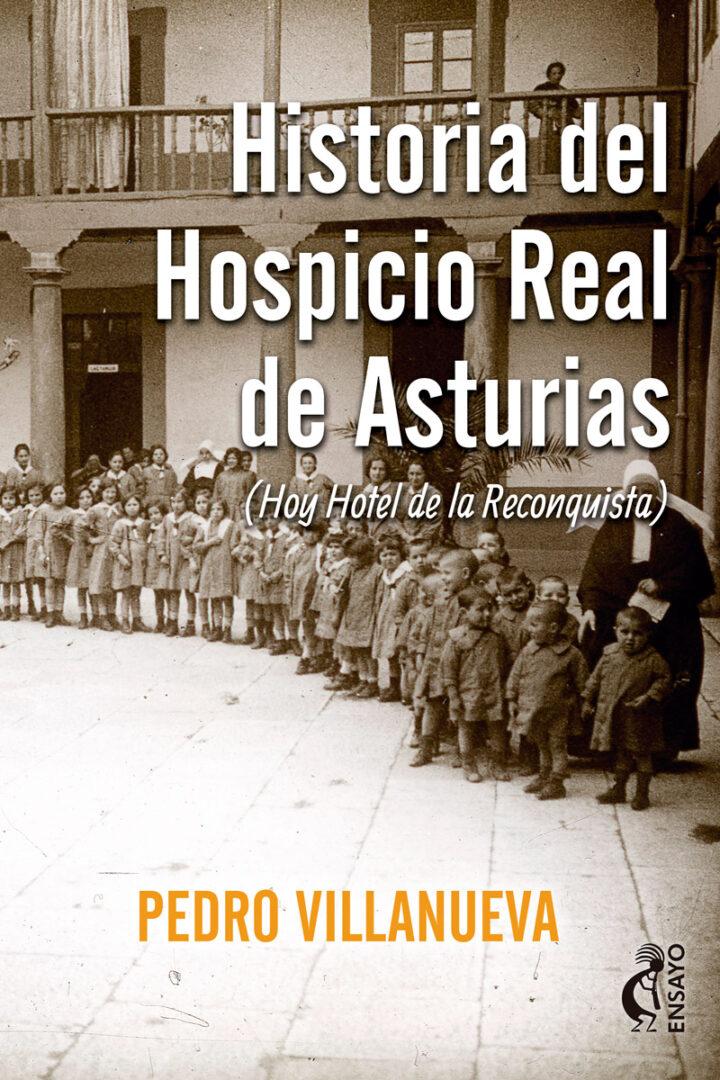 historia-del-hospicio-real-de-asturias-kokapeli
