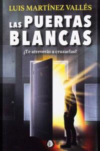 Las Puertas Blancas Luis Martinez Vallés - Pablo Uria Ilustrador