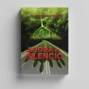 Ilustración de cubierta para la novela Ahora el silencio | Pabl Uría Ilustrador editorial