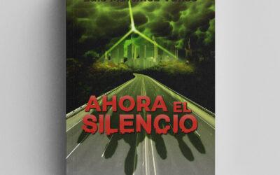 Ilustración de cubierta para la novela Ahora el silencio