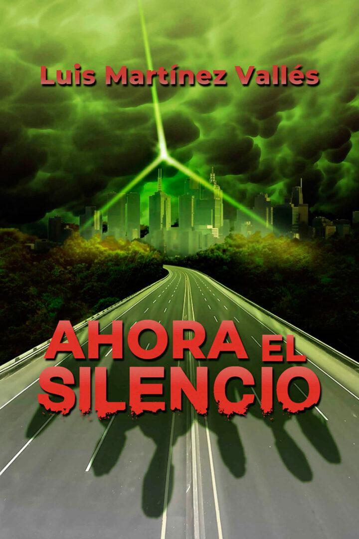 Ahora El Silencio - Luis Martinez Valles - Pablo Uria Ilustrador