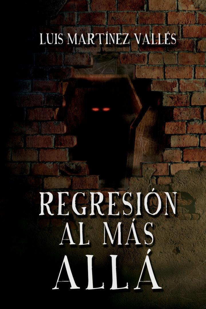 Regresión al más allá - Luis Martínez Vallés - Pablo Uria Ilustrador